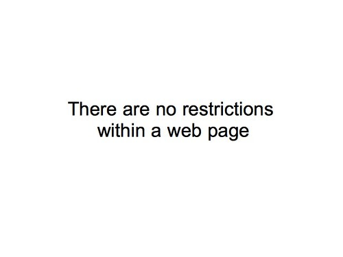 There are no restrictions within a web page