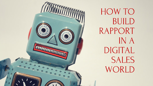 How To Build Rapport In A Digital World