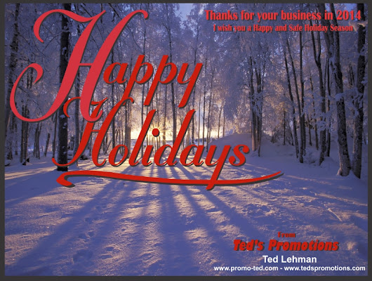 Happy Holidays from Ted's Promotions