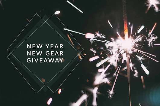 New Year, New Gear Giveaway Announced!