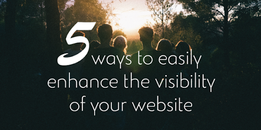 5 ways for Tour Operators to easily enhance the visibility of your website