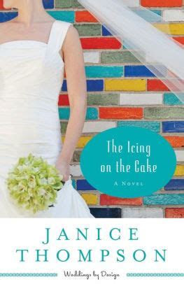 The Icing on the Cake (Weddings by Design Series #2) by