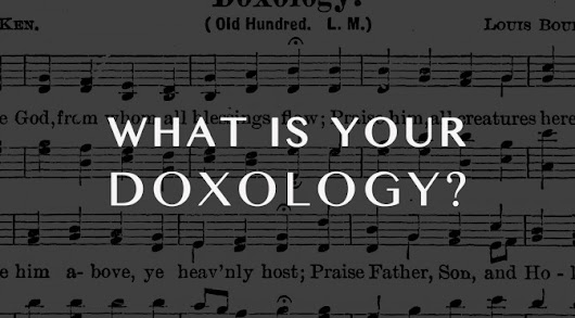 What is Your Doxology? | Stephen Mirabal