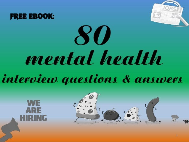 Top 10 mental health interview questions with answers