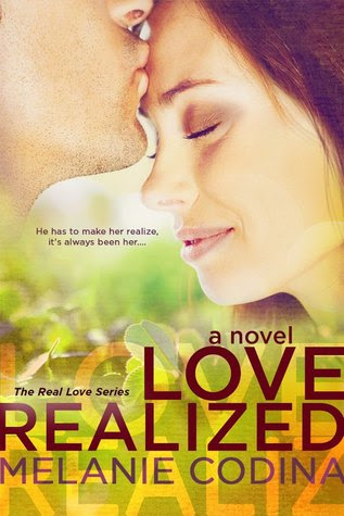Love Realized (The Real Love Series, #1)