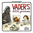 Vader's Little Princess (Star Wars): Jeffrey Brown: 9781452118697: Amazon.com: Books