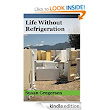 Amazon.com: Life Without Refrigeration eBook: Susan Gregersen: Kindle Store