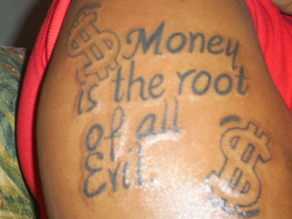 Money Is The Root Of All Evil Tattoo