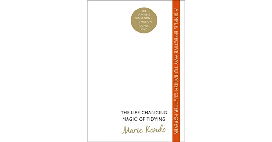 The Life-Changing Magic of Tidying: A simple, effective way to banish clutter forever by Marie Kondō — Reviews, Discussion, Bookclubs, Lists