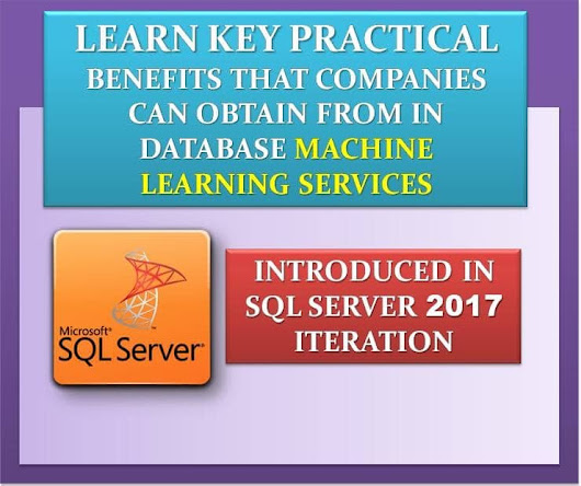 3 Key Practical Benefits in Database Machine Learning Services Introduced in SQL Server 2017 - Data Recovery Blog