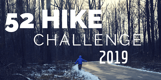 The family is doing the 52 Hike Challenge - Misadventures with Megan