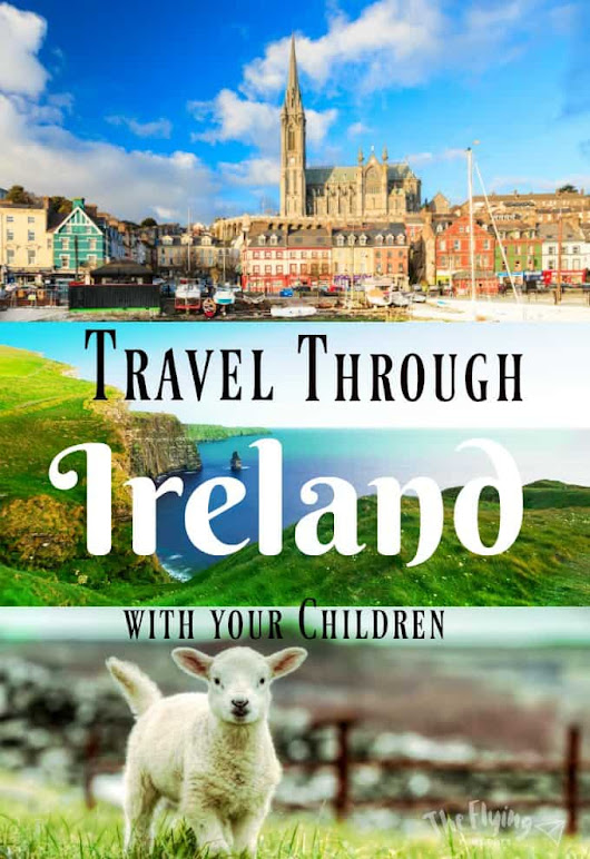 Travel Through Ireland with Your Children - Simply Stacie