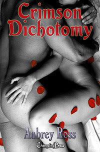 Crimson Dichotomy (Collection) by Aubrey  Ross