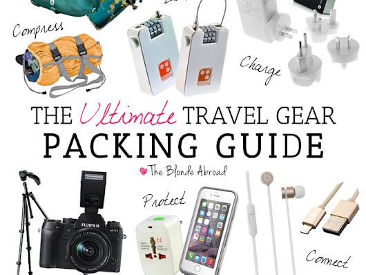 The Ultimate Travel Gear Packing Guide • The Blonde Abroad