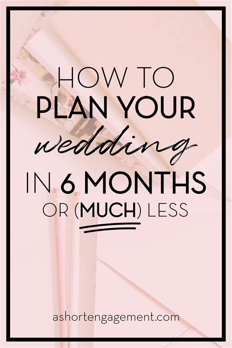How to Plan Your Wedding in Six Months or Less (plus a