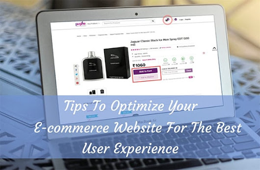 5 Tips to Optimize Your eCommerce Site for the Best User Experience
