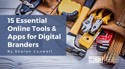 15 Essential Online Tools and Apps for Digital Branders »
