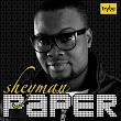 "Download Sheyman's brand new single – ""PAPER"""