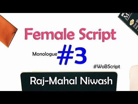 Female Audition Raj-Mahal Niwash Script 3