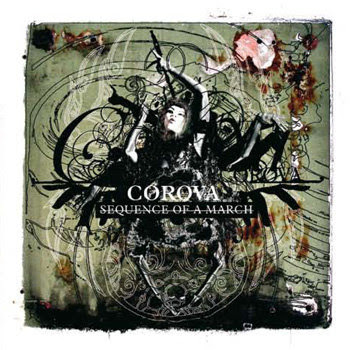 Corova - Sequence Of A March (2009)