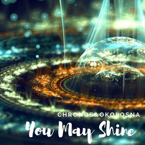 You May Shine (Preview) by Сhronos & OkoloSna
