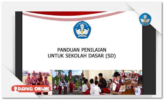 Panduan Penilaian SD,SMP,SMA,SMK Kurikulum 2013 Lengkap Terbaru