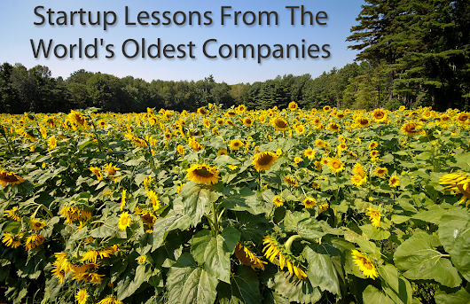 Startup Lessons From The World's Oldest Companies