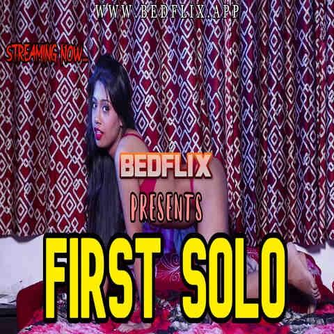First Solo (2020) - BedFlix Originals Video