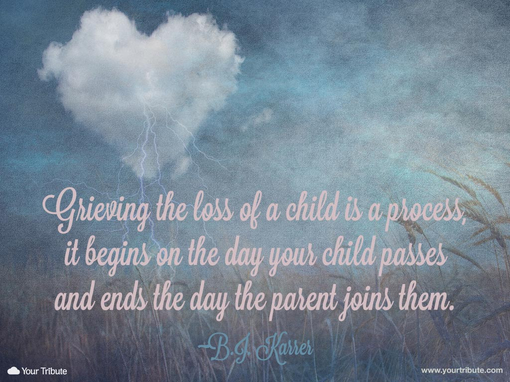 Quotes About Loss Child 40 Quotes