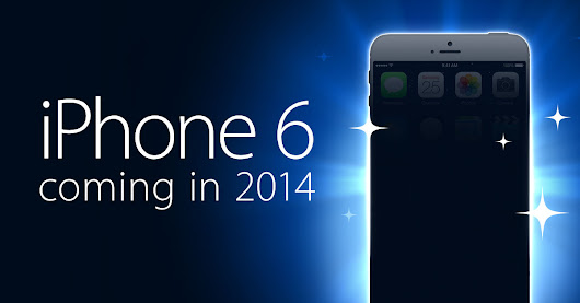 iPhone 6: Bigger, Faster, Coming this Fall