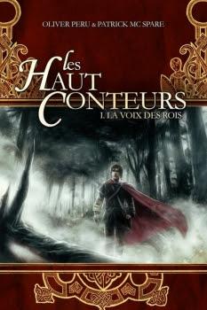 Couverture Les Haut Conteurs, tome 1 : La Voix des Rois