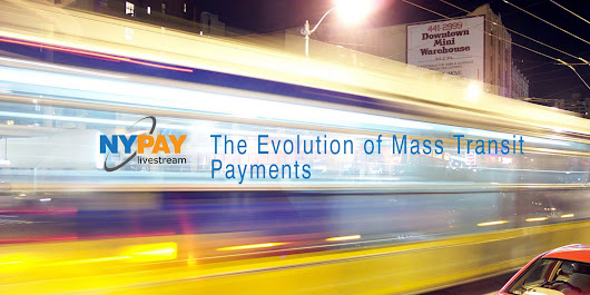 The Evolution of Mass Transit Payments - NYPAY