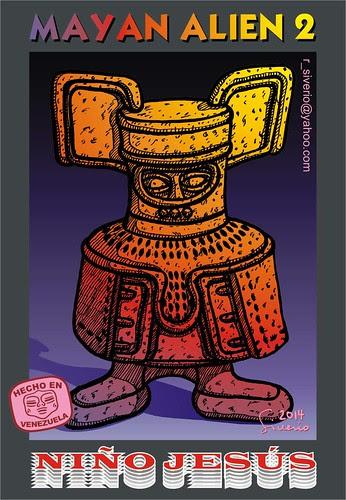 Mayan Alien 2 (Alienígena Maya 2) by Niño Jesús