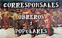 http://corresponsalesobrerosypopulares.wordpress.com/