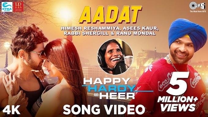 Aadat song-Ranu Mondal himesh lyrics