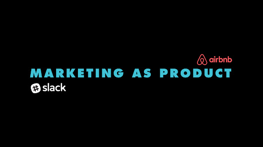 Marketing As Product