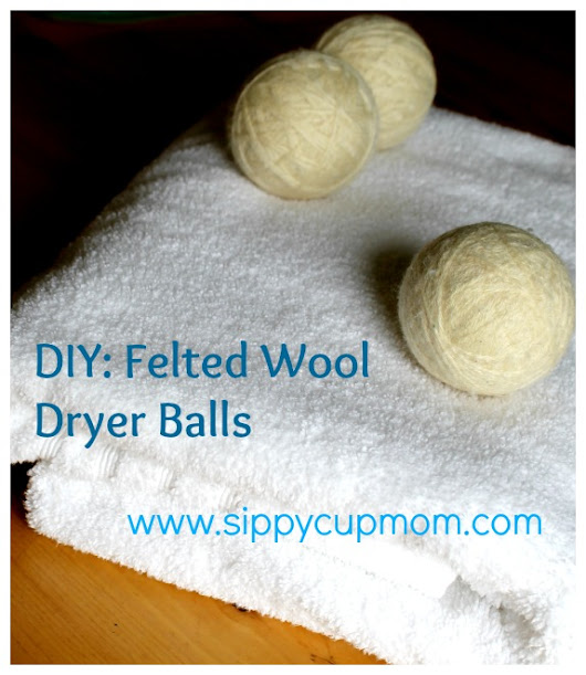 DIY Felted Wool Dryer Balls: Good for Your Family & the Environment! - Sippy Cup Mom