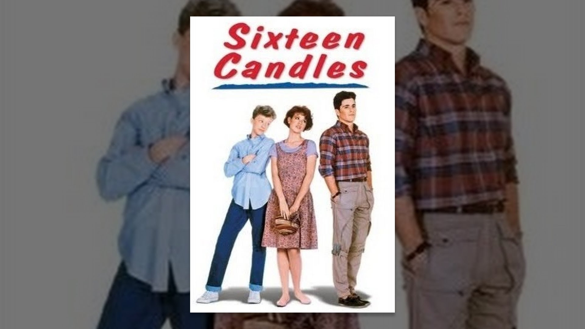 Sixteen Candles - YouTube