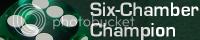 Six-Chamber Champion