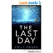 The Last Day eBook: Emily Organ: : Kindle Store
