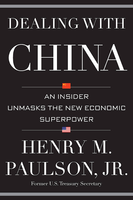 Bridging the Great Pacific Divide: Hank Paulson, Jr.'s Dealing with China