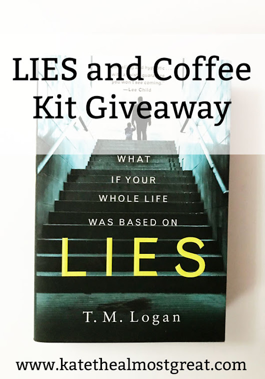 LIES & Coffee Kit Giveaway - Kate the (Almost) Great | Boston Lifestyle Blog