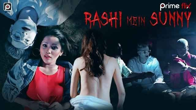 Rashi Mein Sunny (2020) - Primeflix Originals Hindi Web Series Season 1