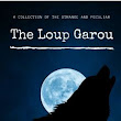 The Loup Garou and Other Tales