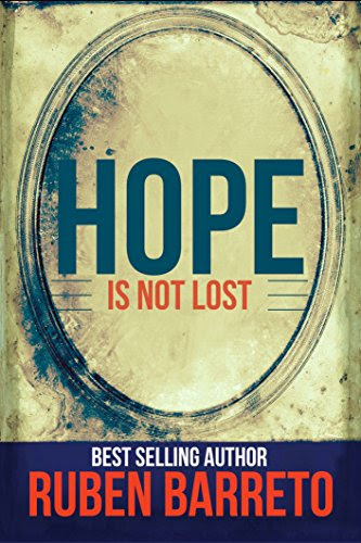 Hope Is Not Lost