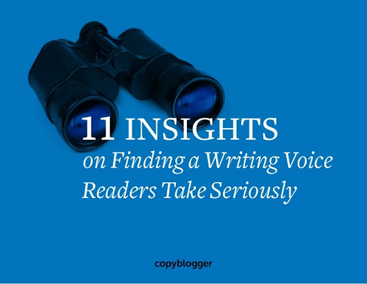 Copyblogger 11 Insights on Finding a Writing Voice