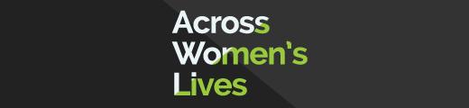 Across Women's Lives