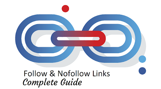What are Follow and Nofollow links? Do Nofollow links Help SEO? - BlogVwant