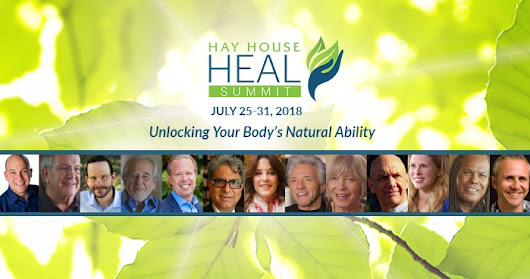 Hay House Heal Summit - Unlocking Your Body's Natural Ability