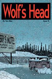 Wolf's Head Issue 15 cover by Von Allan
